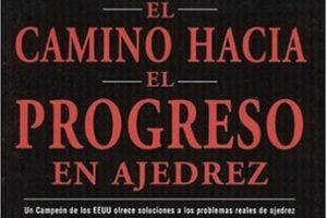 El Camino hacia el Progreso en Ajedrez
