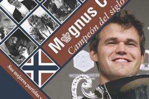 Magnus Carlsen, Campeón del Siglo XXI (3ª ed)
