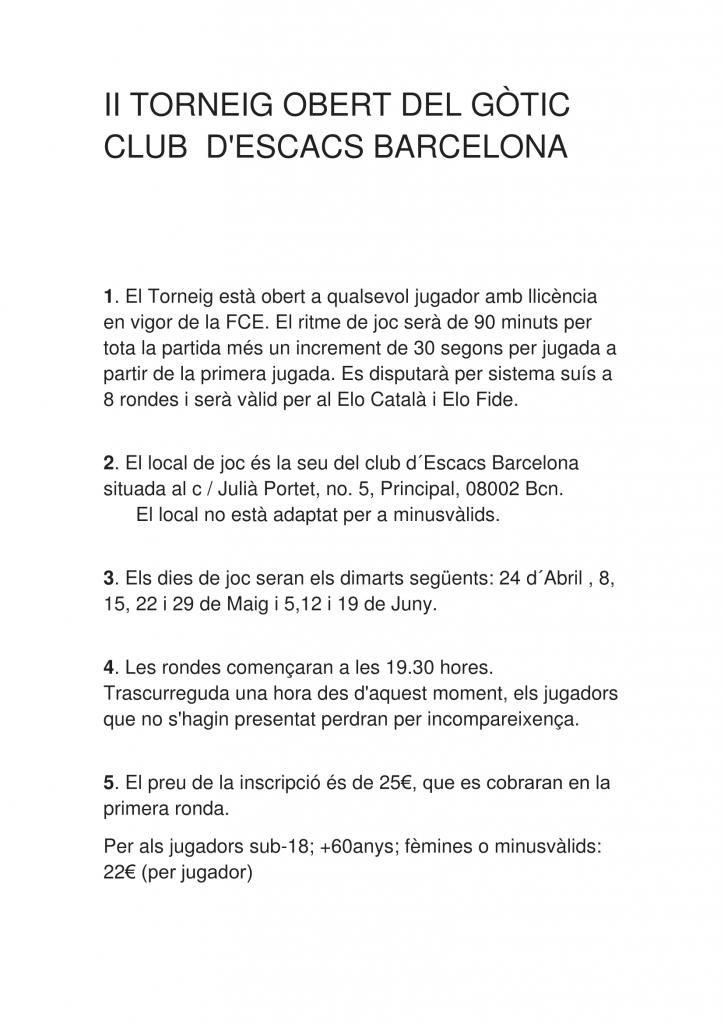 II TORNEIG OBERT DEL GÒTIC @ Club d´Escacs Barcelona  | Barcelona | Catalunya | España