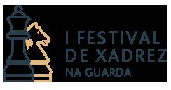 I FESTIVAL DE XADREZ NA GUARDA @ HOTEL EL MOLINO